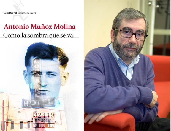 Como la sombra que se va - Antonio Muñoz Molina