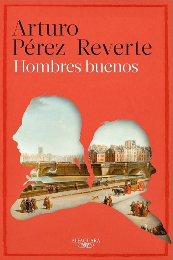 Hombres buenos (2015) - Arturo Pérez-Reverte